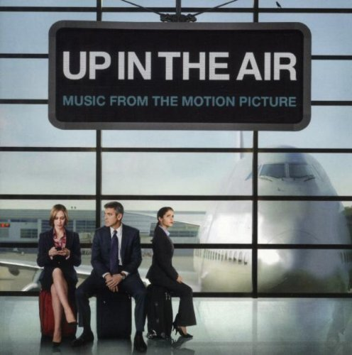 Soundtrack - Up in the Air (Music From The Motion Picture)