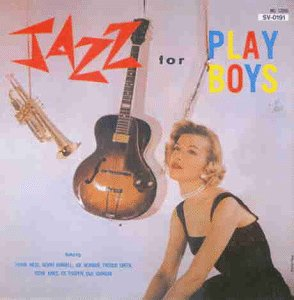 Wess , Frank - Jazz for Playboys