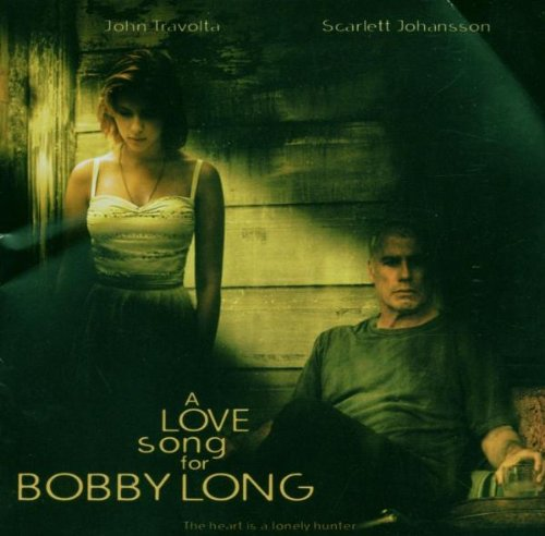 - A Love Song for Bobby Long