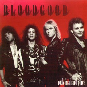 Bloodgood - Rock In A Hard Place (UK-Import)