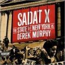 Sadat X - State of New York  v. Derek Murphy