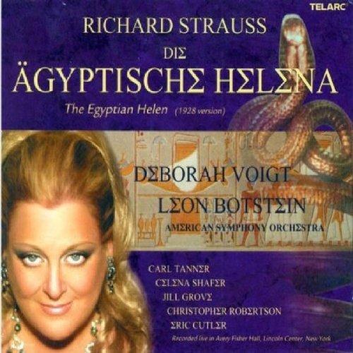 Strauss , Richard - Die Ägyptische Helena (The Egyptian Helen) (Voigt, Botstein)