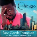 Thomson , Rev. Gerald & The Chicago Combined Choir - Live in Chicago
