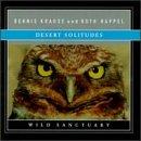 Bernie Krause - Desert Solitude