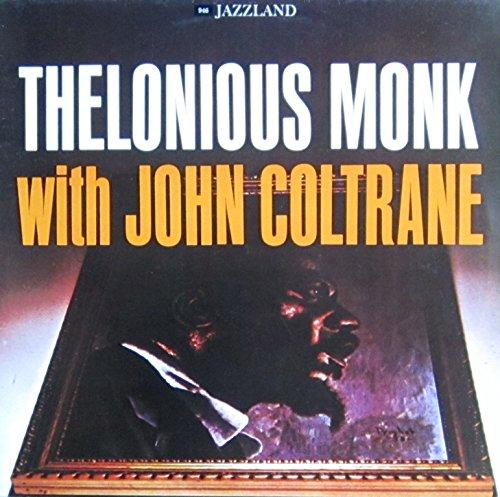 Monk , Thelonious - Thelonious Monk With John Coltrane (Vinyl)