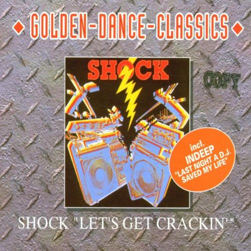 Shock - Let's get crackin
