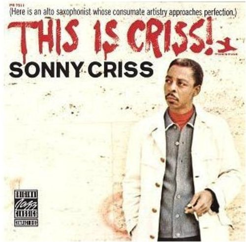 Criss , Sonny - This Is Criss!
