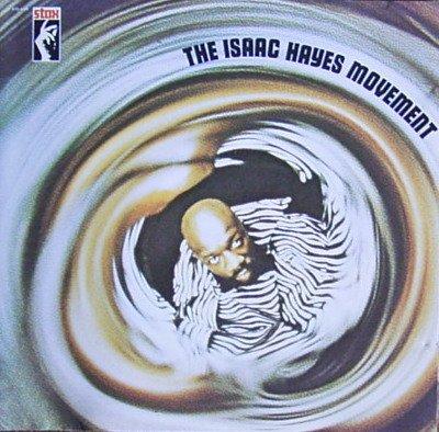 Hayes , Isaac - The Isaac Hayes Movement