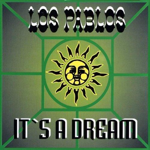 Pablos , Los - It's a Dream (Maxi)