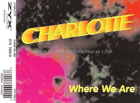 Charlotte - Where We Are (Maxi)