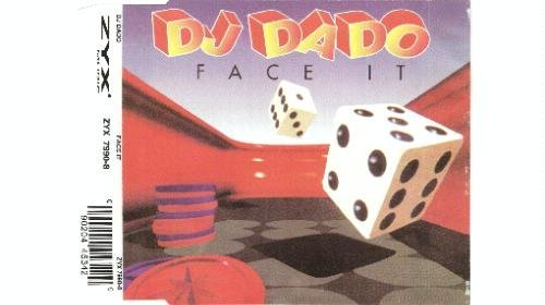 DJ Dado - Face It (Maxi)