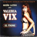 Vix , Valeria - El Tigre (Maxi)
