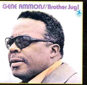 Ammons , Gene - Brother Jug!