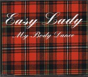 Easy Lady - My Body Dance (Maxi)