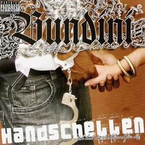 Bundini - Ich Hab die Schlüssel für die Handschellen