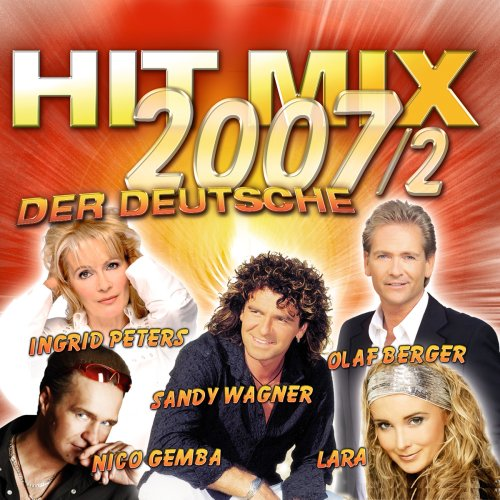 Sampler - Hit Mix 2007/2 - Der Deutsche