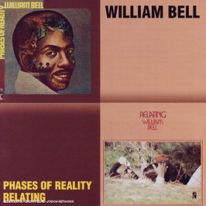 Bell , William - Phases Of Reality / Relating