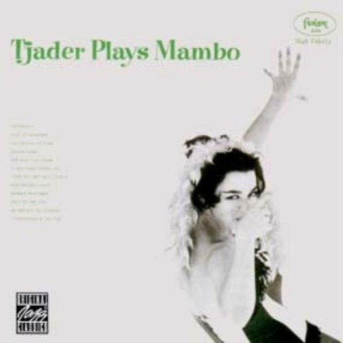 Tjader , Cal - Tjader Plays Mambo