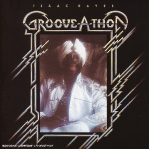 Hayes , Isaac - Groove-A-Thon