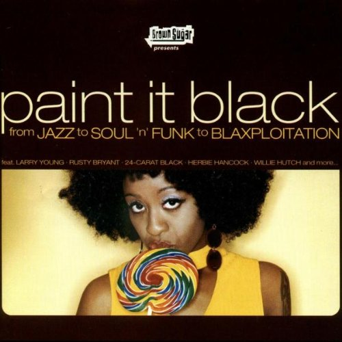 Sampler - Paint It Black: From Jazz To Soul 'N' Funk To Blaxploitation (Brown Sugar Presents) (Vinyl)