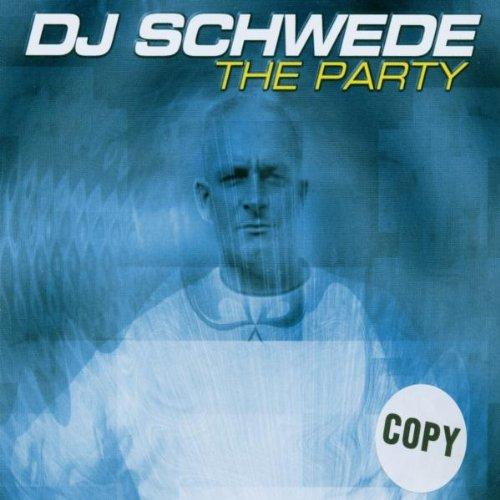 DJ Schwede - The Party (Maxi)