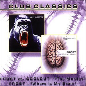 Frost - The Monkey/Where Is My Brain (Maxi)