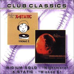 IR ID IUM.Gold / X-Static - Nightmare / Wicked E (Maxi)