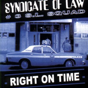 Syndicate of Law - Right on Time (Maxi)