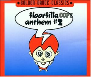 Floorfilla - Anthem #2 (Maxi)