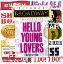 Sampler - Celebrate Broadway 5 - Hello Young Lovers