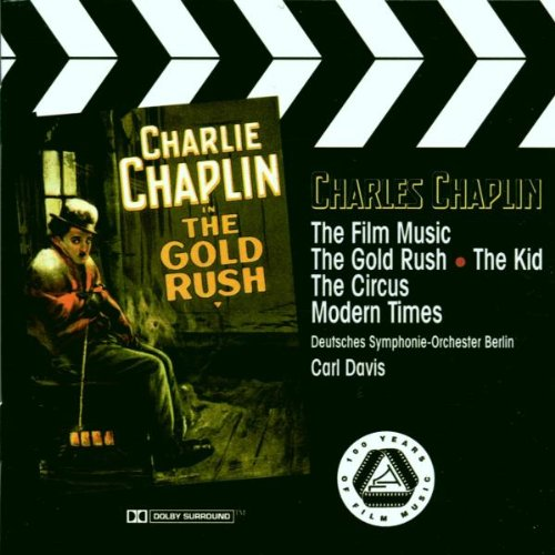 Soundtrack - Charlie Caplin - The Film Music (The Gold Rush / The Kid / The Circus / Modern Times)