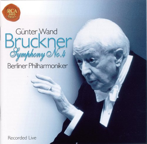 Bruckner , Anton - Symphony No. 4 - Recorded Live (Wand)