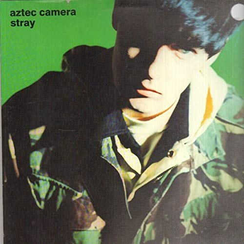 Aztec Camera - Stray (Vinyl)