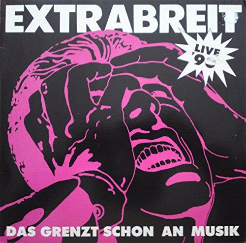 Extrabreit - Das grenzt schon an Musik (Live '90) (Vinyl)