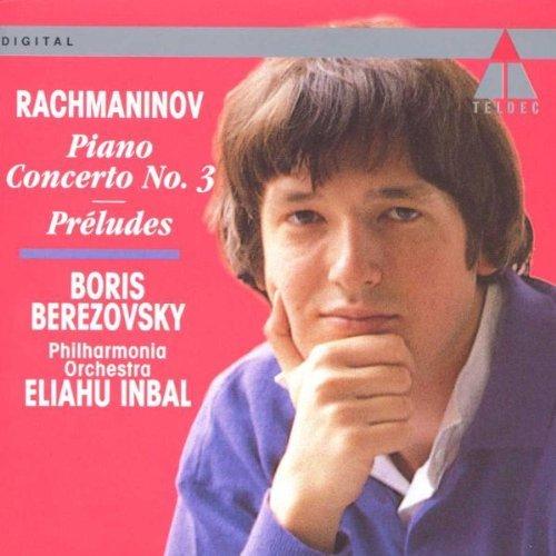 Rachmanninov , Sergei - Klavierkonzert 3 / Preludes (Berezovsky, Inbal)