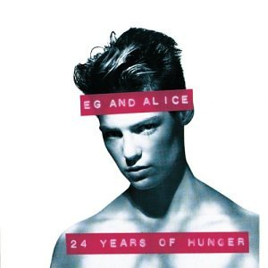 EG and Alice - 24 Years of Hunger