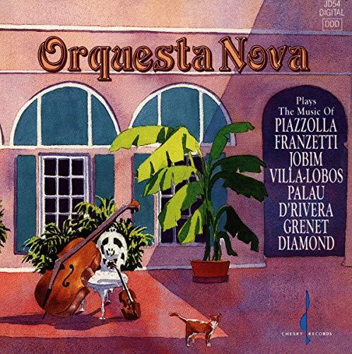 Orquesta Nova - Plays the Music of Piazzolla, Franzetti, Jobim, Villa-Lobos, Palau