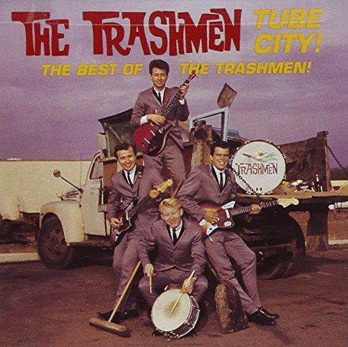 Trashmen , The - Tube City! The Best Of The Trashmen!