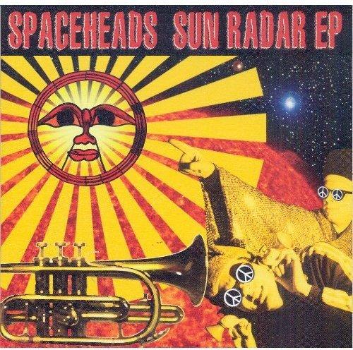Spaceheads - Sun Radar EP