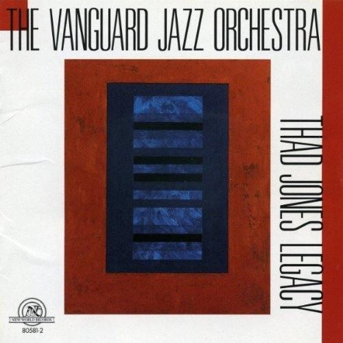 Vanguard Jazz Orchestra , The - Thad Jones Legacy