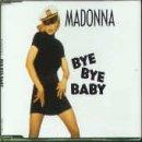 Madonna - Bye Bye Baby (Maxi)