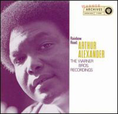 Alexander , Arthur - Rainbow Road: The Warner Bros. Recordings
