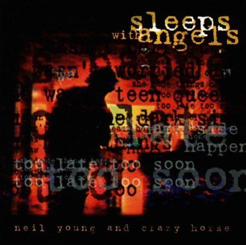 Young , Neil - Sleeps with angels