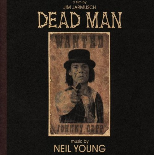 Young , Neil - Dead Man