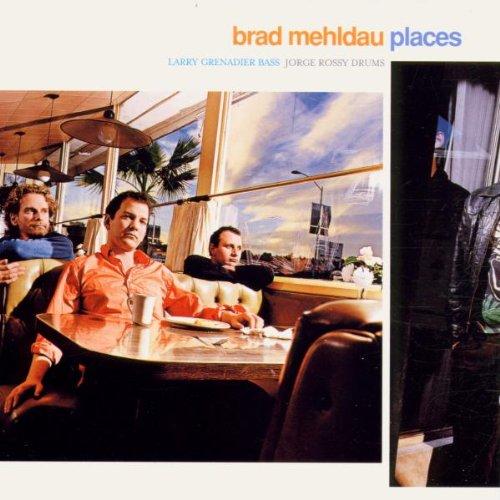 Mehldau , Brad - Places