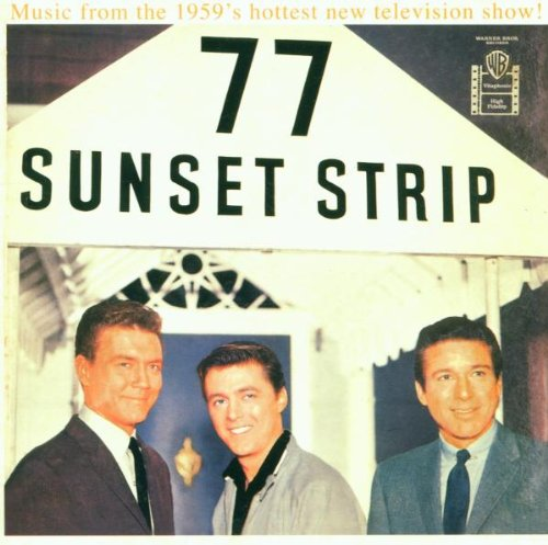 Sampler - 77 Sunset Strip: Music From The 1959's Hottest New Television Show!