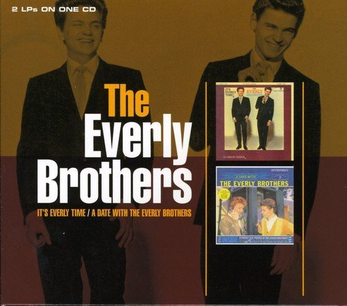 Everly Brothers , The - It's Everly Time! & A Date With The Everly Brothers (Remastered)