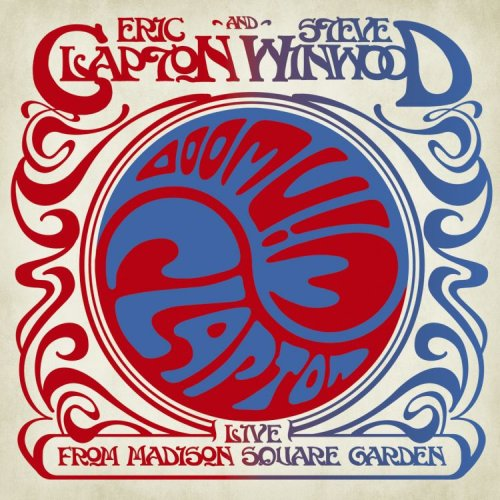 Clapton , Eric & Winwood , Steve - Live from Madison Square Garden