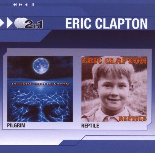 Clapton , Eric - Pilgrim / Reptile (2in1)