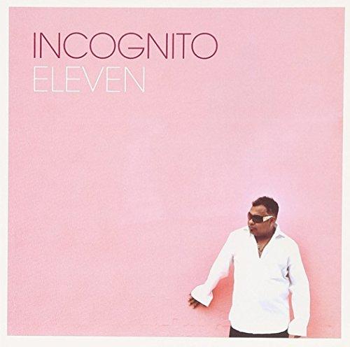 Incognito - Eleven
